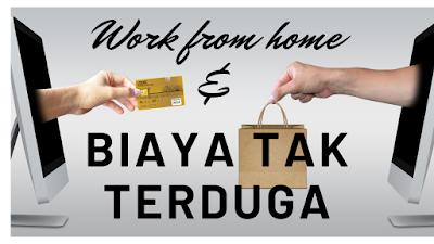 Work from home ternyata membuat biaya bengkak