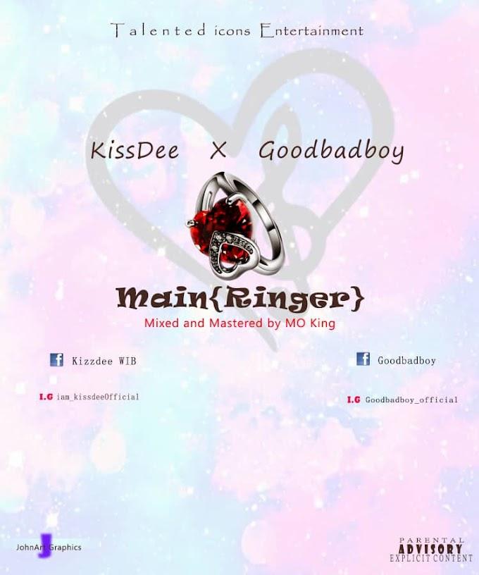 KissDee x Goodbadboy - Main(Ringer)