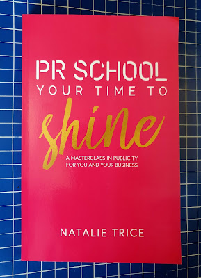 PR School Your Time To Shine by Natalie Trice Book Review Front Cover