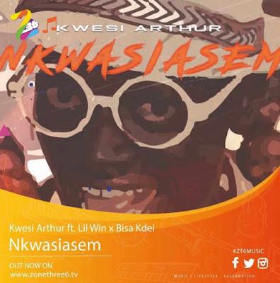 Kwesi Arthur Ft Lilwin x Bisa K'dei - Nkwasiasem (Audio MP3)