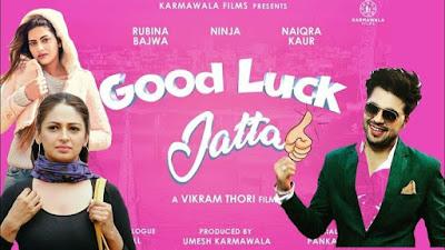 Good Luck Jatta Punjabi Movie - Check out the full cast and crew of Punjabi movie Good Luck Jatta 2021 wiki, Good Luck Jatta story, release date, Good Luck Jatta Actress name wikipedia, poster, trailer, Photos, Wallapper