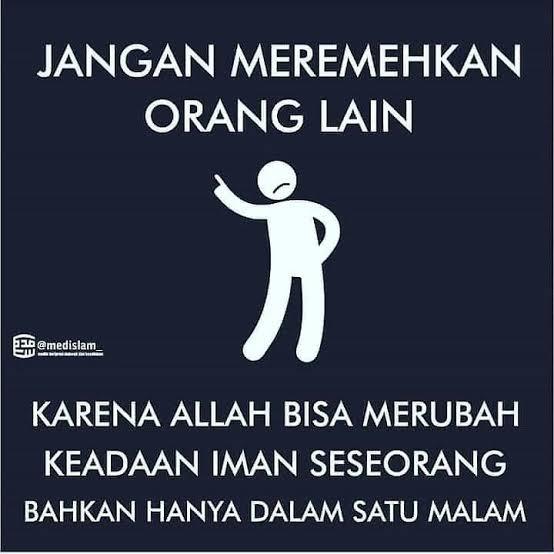 Merendahkan Orang Lain Tak Menjamin Dirimu Lebih Tinggi, Jadi Berhati-hatilah Dalam Berkata
