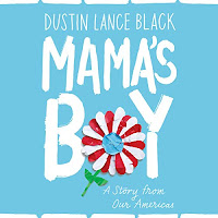 review ofMama's Boy written and read by Dustin Lance Black