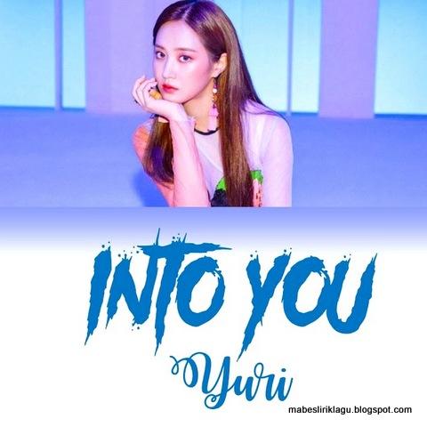 Yuri - Into You Lyric