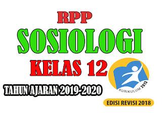 RPP K13 Sosiologi Kelas XII Tahun Ajaran Baru
