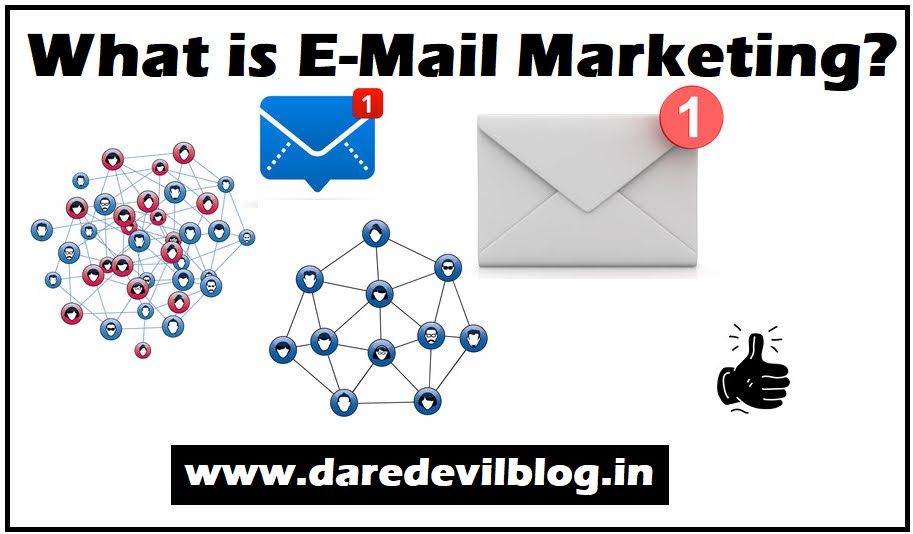 What is E-mail Marketing 2021