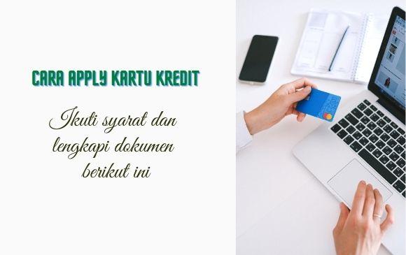 cara mengajukan kartu kredit