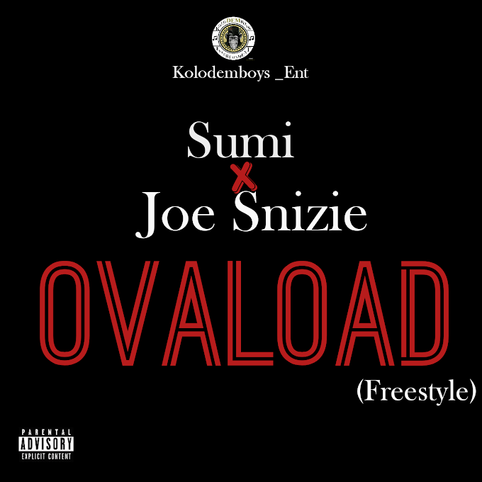 Sumi x Joe Snizie – Ovaload