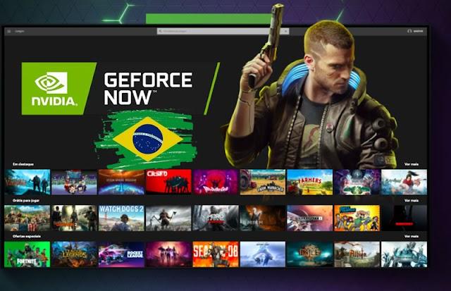 Geforce Now é liberado para todos no Brasil com teste grátis!