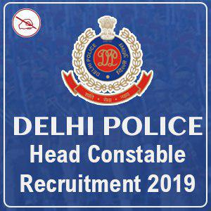 Delhi Police : Head Constable (Ministerial) Direct Recruitment 2019 | 554 Vacancies