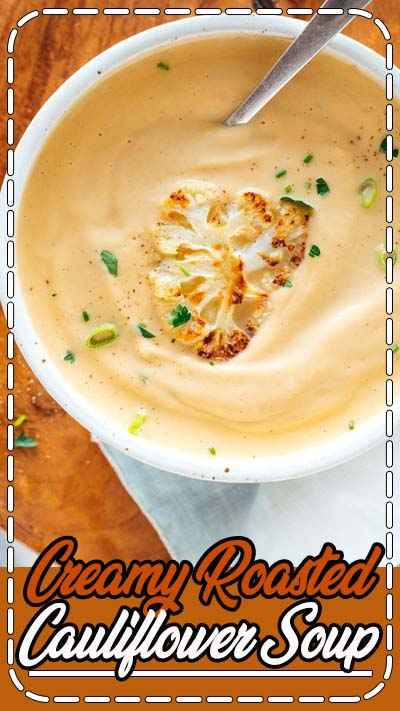 This cauliflower soup recipe is the best! Roasted cauliflower makes it taste amazing, and a little butter (instead of cream) makes it luxuriously creamy. Recipe yields 4 bowls of soup.