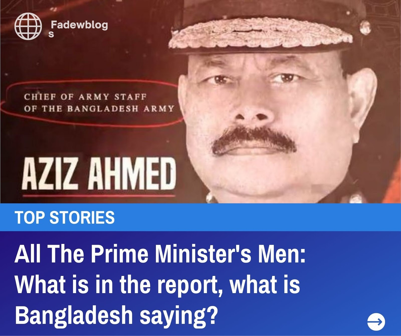 All The Prime Minister's Men: What is in the report, what is Bangladesh saying?