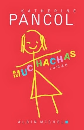 Muchachas, Katherine Pancol