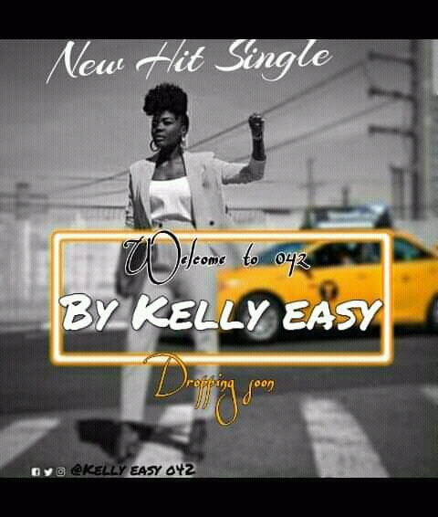 Download Music : Welcome To 042-KellyEazi
