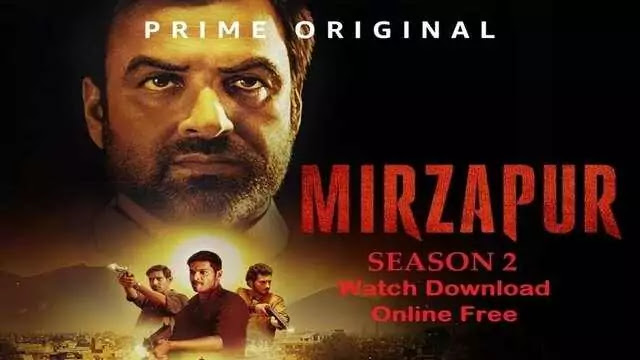 Mirzapur Season 2 Full Web Series Movie Watch Download Online Free - Amazon Prime