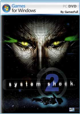 System Shock 2 PC [Full] [MEGA]