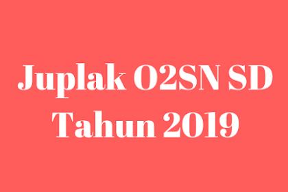 Juplak O2SN SD Tahun 2019