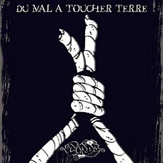 La Corde - Du Mal A Toucher Terre (2017)