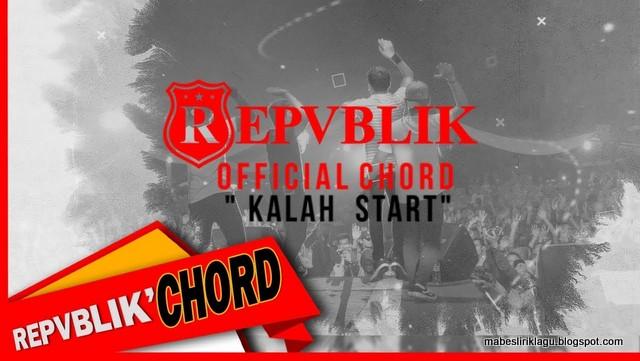 Lirik Repvblik Band - Kalah Start