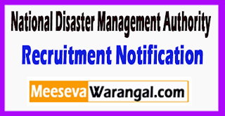 NDMA National Disaster Management Authority Recruitment Notification 2017 Last Date 17-07-2017