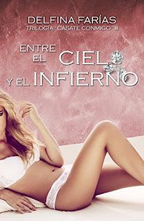 Entre El Cielo Y El Infierno (Trilogia Casate Conmigo Nº 2) PDF
