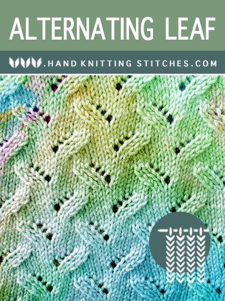 Hand Knitting Stitches - Alternating Leaf Lace Pattern - FRee