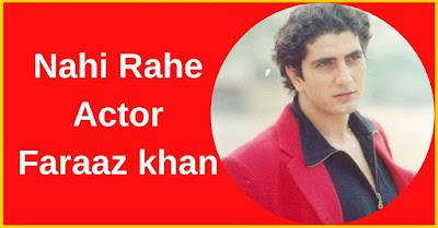 Nahi Rahe Actor Faraaz khan