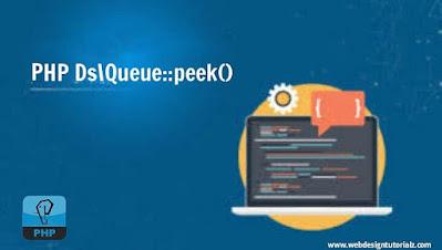 PHP Ds\Queue::peek() Function