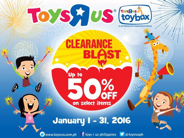 Toy R Us Clearance Blast Jan 1 To 31 2016 Pamurahan