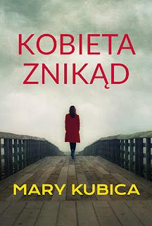 Kobieta znikąd - Mary Kubica