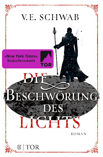 [Rezension] Weltenwanderer 3: Die Beschwörung des Lichts – V. E. Schwab