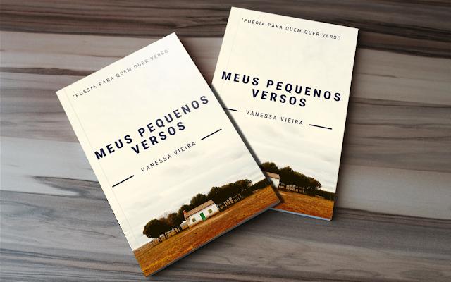 Livro de poesias escrito pela poetisa Vanessa Vieira, Blog lLiterário, Literatura, livros, books, poesias, poemas