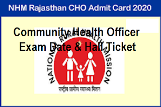 NHM Rajasthan CHO Admit Card 2020, NHM Raj Community Health Officer Call Letter 2020