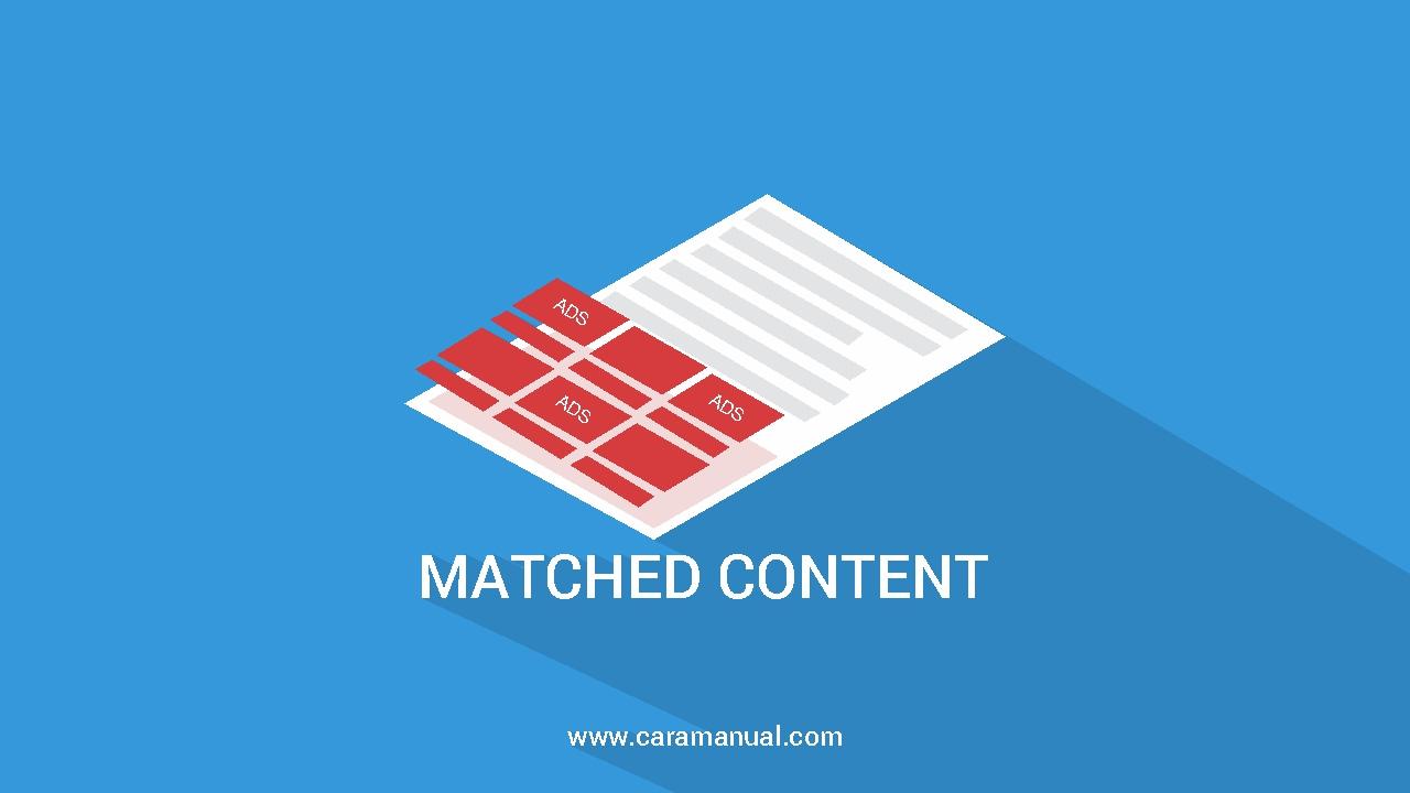 Cara Mengubah Tampilan Iklan Matched Content AdSense