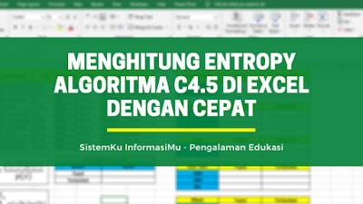 Menghitung Entropy Algoritma C4.5