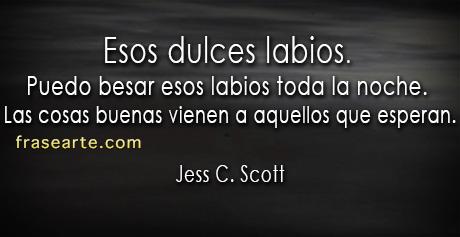 Jess C. Scott – Esos dulces labios