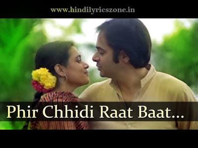 Phir Chhidi Raat Baat Phoolon Ki Lyrics Hindi