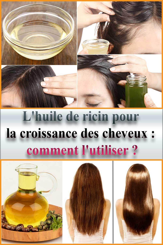 L'huile de ricin pour la croissance des cheveux : comment l'utiliser ?
