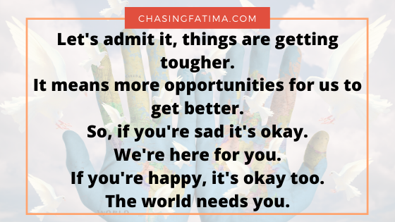 Things are getting worst but there's nothing wrong with being happy