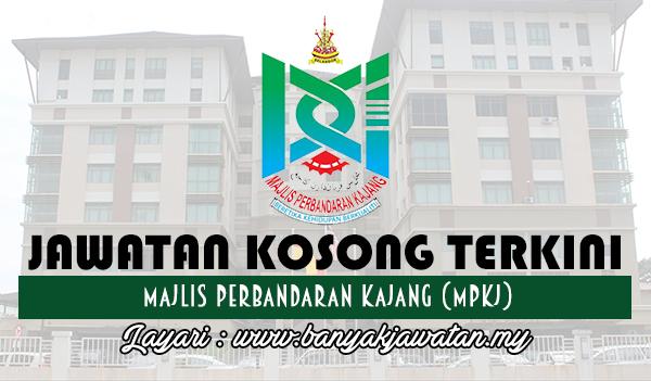 Jawatan Kosong Terkini 2017 di Majlis Perbandaran Kajang (MPKj)