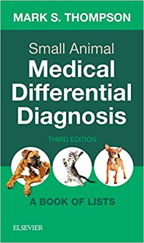 Small Animal Medical Differential Diagnosis A Book of Lists  - WWW.VETBOOKSTORE.COM