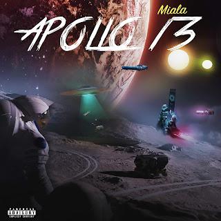 New Music: Miala - Apollo 13