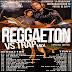 """Reggaeton VS Trap Especial Edition (@DjDangeloLeon Ft Dj Brayan """"El Pequeño Genio"""")"""