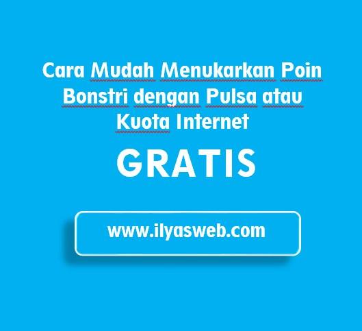 Cara Menukarkan Poin Bonstri dengan Pulsa atau Kuota Internet