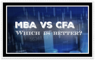 MBA vs CFA. Which is better