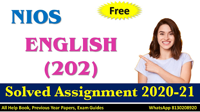 NIOS Class 10 English Solved Assignment 2020-21
