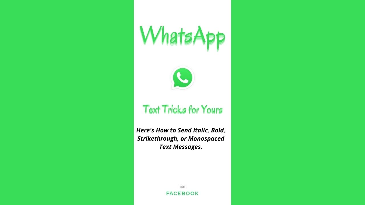 WhatsApp Text Tricks for Yours