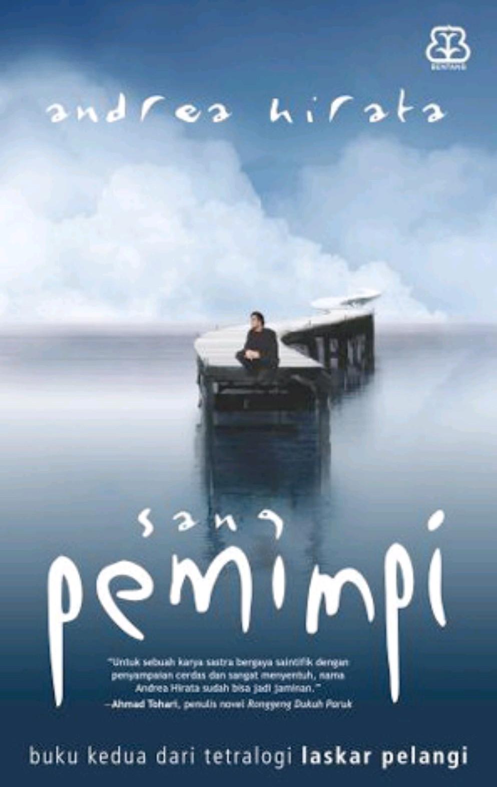 Novel : Sang Pemimpi - Andrea Hirata