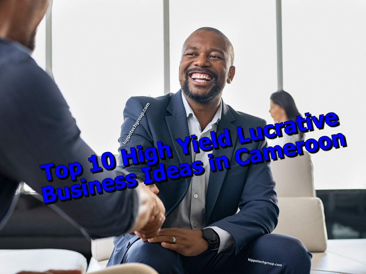 Top 10 High Yield (Lucrative) Small Business Ideas in Cameroon