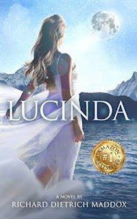 Lucinda - a book by Richard Dietrich Maddox